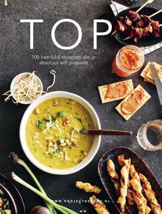 Top – 100 heerlijke recepten die je absoluut wilt proeven